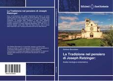 Buchcover von La Tradizione nel pensiero di Joseph Ratzinger: