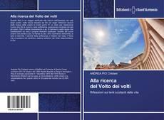 Bookcover of Alla ricerca del Volto dei volti