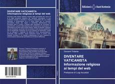 Copertina di DIVENTARE VATICANISTA Informazione religiosa ai tempi del web