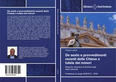 Copertina di De sexto e provvedimenti recenti della Chiesa a tutela dei minori