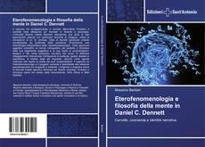 Bookcover of Eterofenomenologia e filosofia della mente in Daniel C. Dennett