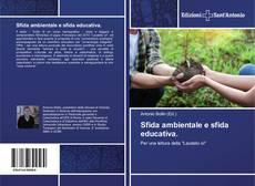 Copertina di Sfida ambientale e sfida educativa.