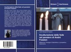 Copertina di Inculturazione della fede nel pensiero di André Fossion