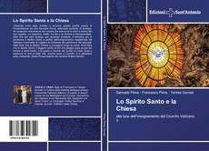 Bookcover of Lo Spirito Santo e la Chiesa