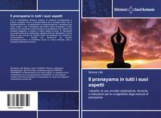 Bookcover of Il pranayama in tutti i suoi aspetti