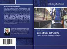 Bookcover of Sulle strade dell'Infinito