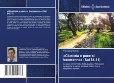Bookcover of «Giustizia e pace si baceranno» (Sal 84,11)