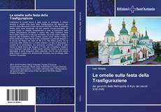 Copertina di Le omelie sulla festa della Trasfigurazione