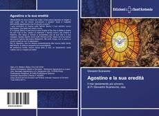 Copertina di Agostino e la sua eredità