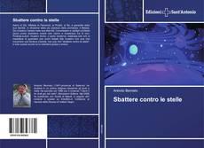 Bookcover of Sbattere contro le stelle