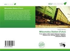 Bookcover of Mitsumatsu Station (Fukui)