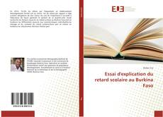 Bookcover of Essai d'explication du retard scolaire au Burkina Faso