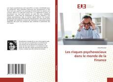 Couverture de Les risques psychosociaux dans le monde de la Finance