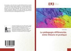 Portada del libro de La pédagogie différenciée, entre théorie et pratique