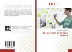 Bookcover of Entreprendre en Période de crise