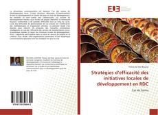 Couverture de Stratégies d'efficacité des initiatives locales de développement en RDC