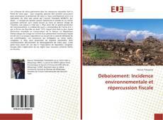 Déboisement: Incidence environnementale et répercussion fiscale kitap kapağı