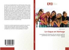 Portada del libro de Le risque en héritage