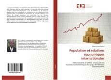 Bookcover of Population et relations économiques internationales