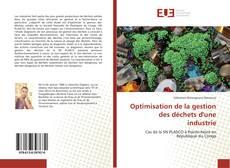 Bookcover of Optimisation de la gestion des déchets d'une industrie