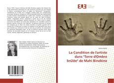 """Couverture de La Condition de l'artiste dans """"Terre d'Ombre brûlée"""" de Mahi Binebine"""