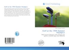 Bookcover of Golf at the 1904 Summer Olympics