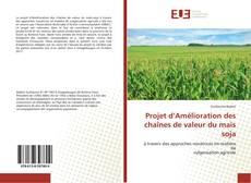 Projet d'Amélioration des chaînes de valeur du maïs soja kitap kapağı