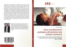 Copertina di Suivi nutritionnel et pratiques alimentaires des enfants malnutris
