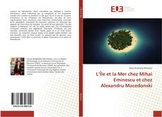 Обложка L'Île et la Mer chez Mihai Eminescu et chez Alexandru Macedonski