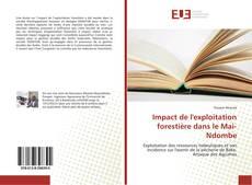 Capa do livro de Impact de l'exploitation forestière dans le Mai-Ndombe