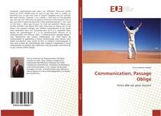 Bookcover of Communication, Passage Obligé