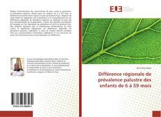 Copertina di Différence régionale de prévalence palustre des enfants de 6 à 59 mois