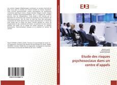 Couverture de Etude des risques psychosociaux dans un centre d'appels