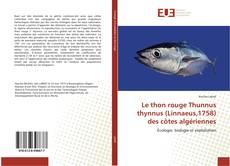 Bookcover of Le thon rouge Thunnus thynnus (Linnaeus,1758) des côtes algériennes