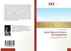 Bookcover of Notre Église et le Sous-développement