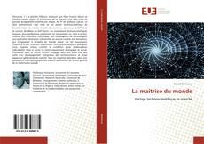 Bookcover of La maîtrise du monde
