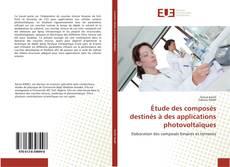 Buchcover von Étude des composés destinés à des applications photovoltaïques