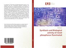 Couverture de Synthesis and Biological activity of novel phosphorus fluorinated
