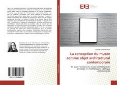 Bookcover of La conception du musée comme objet architectural contemporain