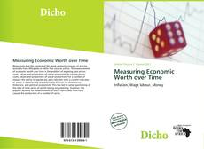 Bookcover of Measuring Economic Worth over Time