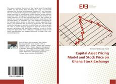 Bookcover of Capital Asset Pricing Model and Stock Price on Ghana Stock Exchange