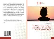 Copertina di Profil épidémio-clinique des enfants vivants avec VIH au centre UNILU