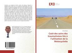 Portada del libro de Coût des soins des traumatismes liés à l'utilisation de la Motocyclette