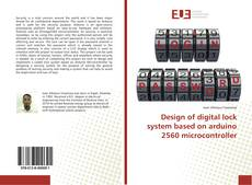 Portada del libro de Design of digital lock system based on arduino 2560 microcontroller