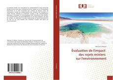 Couverture de Évaluation de l'impact des rejets miniers sur l'environnement