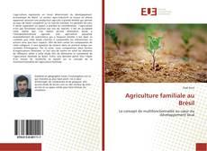 Bookcover of Agriculture familiale au Brésil