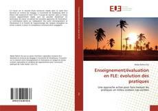 Enseignement/évaluation en FLE: évolution des pratiques kitap kapağı