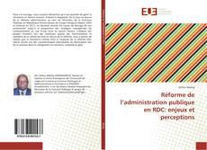 Couverture de Réforme de l'administration publique en RDC: enjeux et perceptions