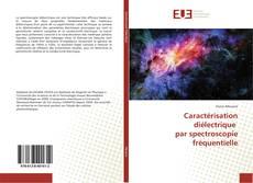 Couverture de Caractérisation diélectrique par spectroscopie fréquentielle