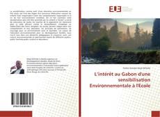 Bookcover of L'intérêt au Gabon d'une sensibilisation Environnementale à l'Ecole